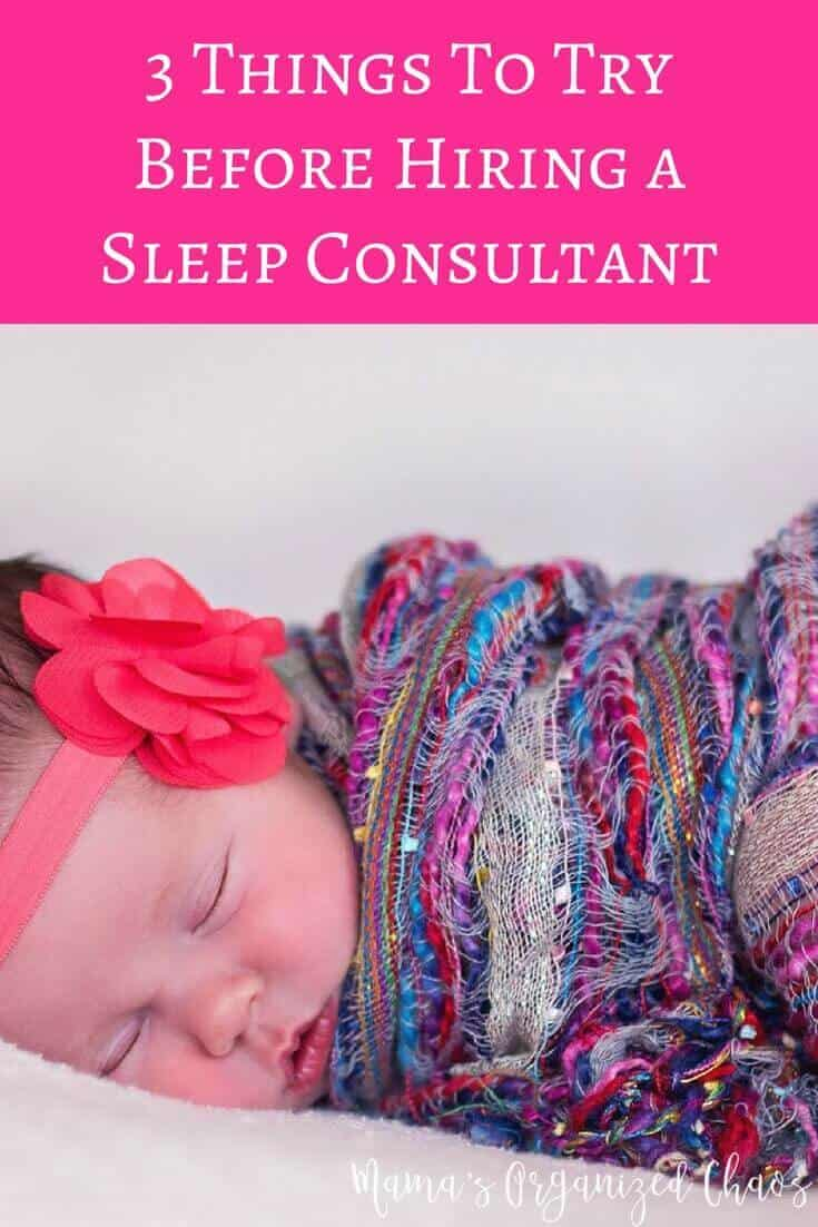3 Things To Try Before Hiring a Sleep Consultant