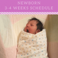 NEWBORNS (3-4 WEEKS) SCHEDULE