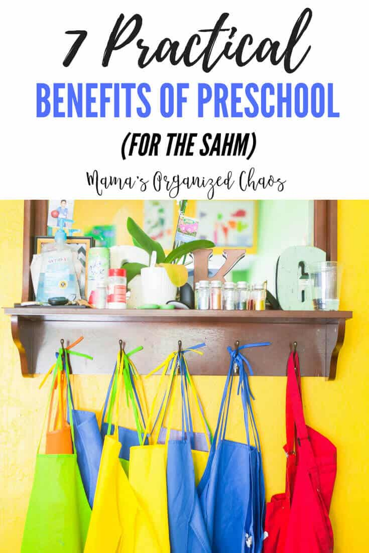 7 practical benefits of preschool for the stay at home mom