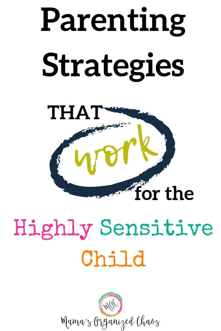 parenting strategies that work for the highly sensitive child