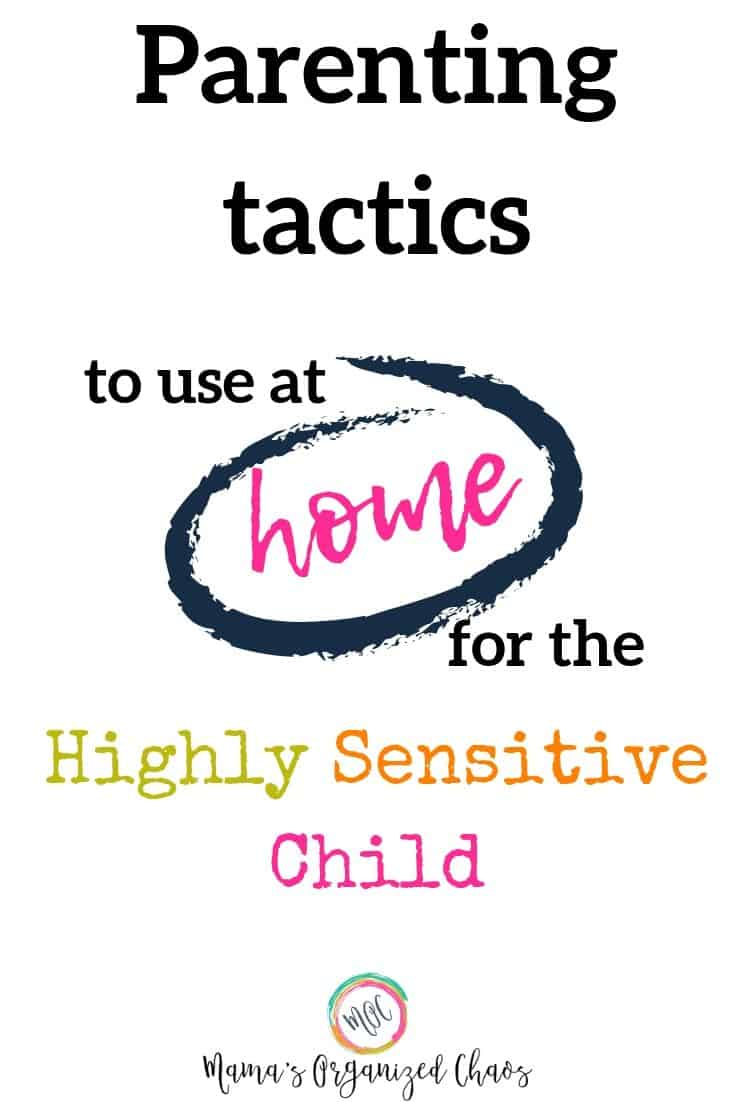 parenting tactics to use at home for the highly sensitive child