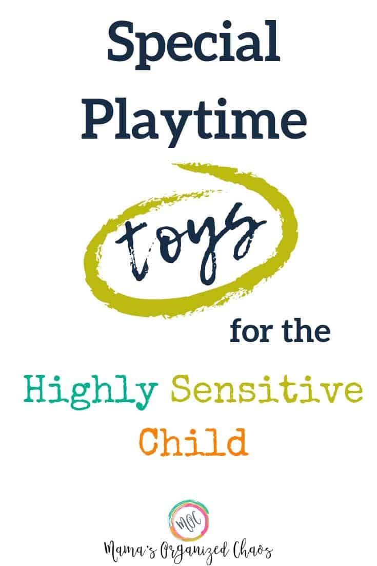 special playtime toys for the highly sensitive child